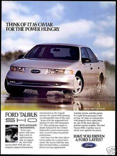 """Ford Taurus SHO - one of the all-time great """"Q-cars"""" (vehicles that no one suspected of being high-performance cars)."""