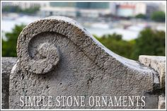 simple stone ornaments added