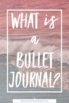 What is a bullet journal? All you need to know about starting a bullet journal! READ MORE! #startingabulletjournal #howtostartabulletjournal
