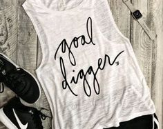Goal Digger...Funny Muscle Tee in White/Black ,Workout Top, Muscle Tank, Workout Motivation, Gym Tank, Graphic Muscle Tee |  | women's workout clothes, cute workout clothes, funny workout shirts |