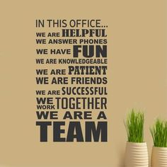 Vinyl Wall Lettering In This Office We Are A Team Motivate Employees Decal