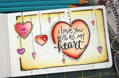 Love this art journal page Lori Vliegen cooked up. The words and some the hearts are from her Date Night stamp set (available from TechniqueTuesday.com).