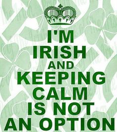 Irish Keep Calm – Image Library St Paddys Day, St Patricks Day, Irish Quotes, Irish Sayings, Irish Memes, Funny Irish, Irish Eyes Are Smiling, Irish Pride, Celtic Pride