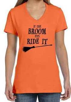 Halloween Shirt - If the Broom Fits Ride It Tshirt - Witch - Women's Vneck - Funny T-Shirt by TwistedMonkeyApparel on Etsy