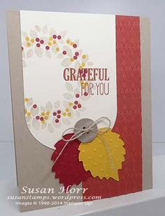 Wondeous Wreath, For All Things, Autumn Accents, Stampin Up, susanstamps.wordpress.com
