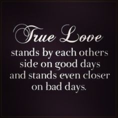 A Compilation of True Love Sayings.True love doesn't come to you it has to be inside you.True love is like ghosts,which everyone talks. Life Quotes Love, All Quotes, Quotes To Live By, Death Quotes, Couple Quotes, Qoutes, The Words, Marriage Tips, Love And Marriage