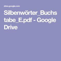 Silbenwörter_Buchstabe_E.pdf - Google Drive
