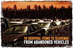 10 Survival Items to Scavenge from Abandoned Vehicles | Posted by: SurvivalofthePrepped.com