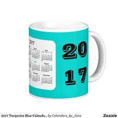 2017 Turquoise Blue Calendar by Janz Coffee Mug