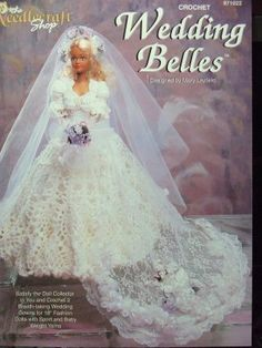 The Needlecraft Shop Wedding Belles By Mary Layfield - Fashion Doll Crochet…