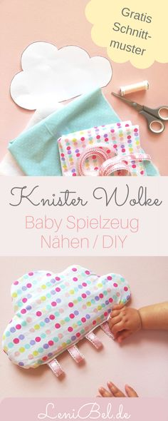 Knisterwolke / Babyspielzeug nähen Just sew DIY baby toys yourself. On LeniBel.de I show you the instructions for a great crackling cloud with loops. Sewing Toys, Baby Sewing, Free Sewing, Sewing Clothes, Diy Bebe, Diy Baby Gifts, Diy Couture, Baby Blog, Diy Home Crafts
