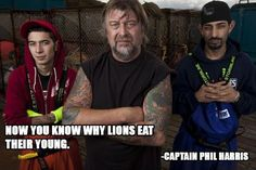 "Best Deadliest Catch quotes. ""It's like prison, with a chance of drowning."""