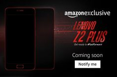 Big launch of Lenovo Z2 Plus in India on 22nd September @ http://www.ispyprice.com/get/big-launch-lenovo-z2-plus-india-22nd-september/
