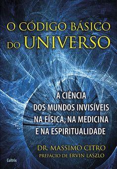 O código Básico do Universo - Massimo Citro