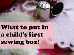 Kids can fill their first sewing basket with the basics after reading this. There are lots of photos that show exactly what to look for and a printable shopping list!