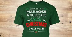 If You Proud Your Job, This Shirt Makes A Great Gift For You And Your Family.  Ugly Sweater  Manager Wholesale, Xmas  Manager Wholesale Shirts,  Manager Wholesale Xmas T Shirts,  Manager Wholesale Job Shirts,  Manager Wholesale Tees,  Manager Wholesale Hoodies,  Manager Wholesale Ugly Sweaters,  Manager Wholesale Long Sleeve,  Manager Wholesale Funny Shirts,  Manager Wholesale Mama,  Manager Wholesale Boyfriend,  Manager Wholesale Girl,  Manager Wholesale Guy,  Manager Wholesale Lovers…