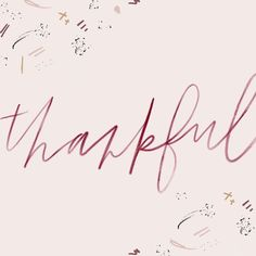thankful on thanksgiving, grateful, hand-lettering, watercolor, abstract, pattern, sketch marks, calligraphy, whimsical, blush, magenta, gold, creative, hand-made, illustration Retro Typography, Japanese Typography, Creative Typography, Typography Letters, Typography Design, Hand Lettering, Stress Quotes, Gratitude Quotes, Typography Inspiration