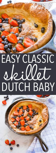 This Easy Skillet Dutch Baby is the perfect simple breakfast - a no-fuss pancake dough poured into a hot skillet and baked to fluffy perfection! Serve with fresh berries and a dusting of powdered sugar! Recipe from thebusybaker.ca! #dutchbaby #germanpancake #breakfast #entertaining #holidays #brunch #holidayrecipe #christmas via @busybakerblog Best Breakfast Recipes, Quick And Easy Breakfast, Sweet Breakfast, Breakfast Time, Brunch Recipes, Sweet Recipes, Dessert Recipes, Delicious Desserts, Brunch Ideas
