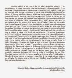 Marcelo Bielsa (sic): Veámoslo un poco con tus ojos