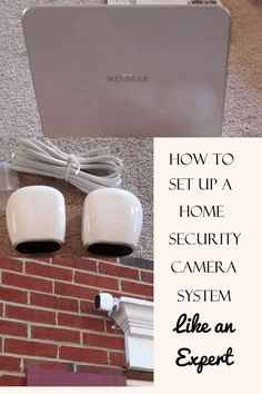 How to Set Up a Home Security Camera System Like an Expert - It's Much Easier Than You Think!