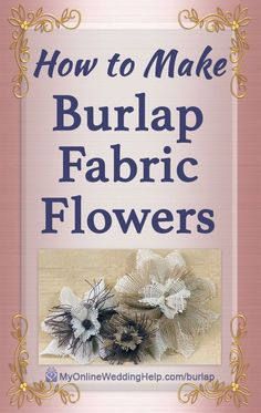 How to Make Burlap Flowers - How to make burlap fabric flowers. This one's a unique three-layer approach. DIY it with a video - Burlap Flowers, Diy Flowers, Fabric Flowers, Wood Flowers, Flower Ideas, Felt Flowers, Paper Flower Backdrop, Giant Paper Flowers, Burlap Flower Tutorial