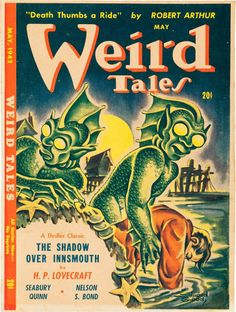 The Shadow Over Innsmouth by H.P. Lovecraft in Weird Tales