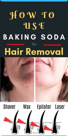 , How To Use Baking Soda For Hair Removal - Natural Home Remedies , How To Use Baking Soda For Hair Removal. Facial hair removal is not an easy job for some of us. However wax and other pull on methods are effective in. Chin Hair Removal, Hair Removal Diy, Hair Removal Methods, Hair Removal Cream, Natural Hair Removal, Permanent Hair Removal, Homemade Hair Removal, At Home Hair Removal, Hair Removal Remedies