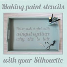 Silhouette UK: How To Make Paint Stencils