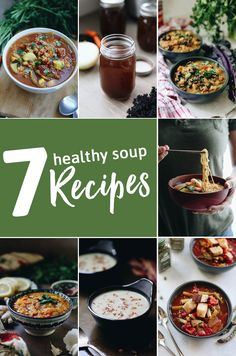 7 Healthy Soup recipes - vegan, gluten-free and vegetarian options for a heart-warming soup all winter long!