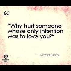 . Why hurt someone Whose only intention Was to love you?  . . #love #loveyou #forever #life #lifegoals #believeinyourself #staypositive #dontgiveup #relationships #romance #couples #thoughts #emotions #feelings #truth #realtalk #poem #poetry #word #wordporn #wordstoliveby #lifelessons #quotes #quoteoftheday #couplegoals #quotestoliveby #lifequotes #lovequotes #instaquotes #poetsofinstagram