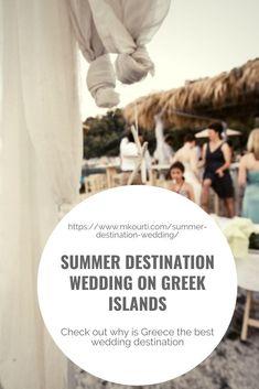 Summer Wedding Destinations, Greece Destinations, Honeymoon Destinations, Plan Your Wedding, Wedding Tips, Greek Culture, Greece Wedding, Greece Islands, Beautiful Islands