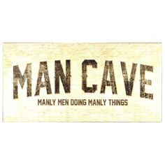 Man Cave Manly Men Metal Wall Plaque