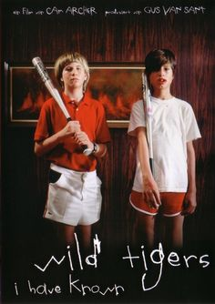 Wild Tigers I have Known - Cam Archer