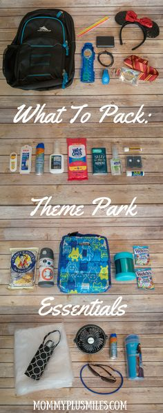 What To Pack Theme Park Essentials. Tips for packing a day bag to Disney World, Disneyland, or Universal Studios.