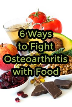 6 Ways to Fight Osteoarthritis with Food