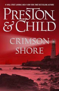 Crimson Shore..#1 bestselling authors Douglas Preston and Lincoln Child return with their next Pendergast novel.