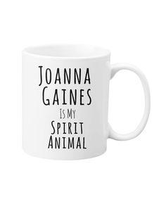 Joanna Gaines is definitely my spirit animal. I need one of these mugs!