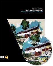 Richard Neutra. VDL. Casa experimental (2010) / Director del documental, Timothy Sakamoto. Autor del libreto, Juan Coll Barreu. Arquia | Fundación Caja de Arquitectos. Signatura DOC (ARQ) 14-18. No catálogo: http://kmelot.biblioteca.udc.es/record=b1458777~S1*gag