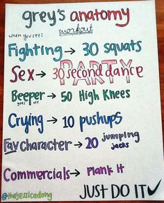 I tried this tonight. Do you realize how much fighting is on Grey's? Grey's Anatomy workout Hahah, someone is a genius.