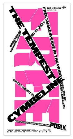 Three-sheet poster from the Shakespeare in the Park 2015 campaign. Designed by Paula Scher and team.