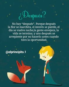 Little Prince Quotes, The Little Prince, Positive Phrases, Motivational Phrases, Positive Affirmations, Spanish Inspirational Quotes, Spanish Quotes, Amor Quotes, True Quotes