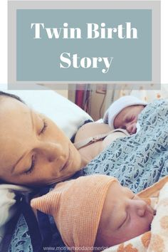Sharing our twin birth story when we grew our family from 4 to 6. #twinbirthstory