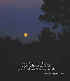 Easy for me Quran Verses, Quran Quotes, Qoutes, Quotations, Islam Beliefs, Islam Quran, Muslim Quotes, Religious Quotes, Islamic Inspirational Quotes