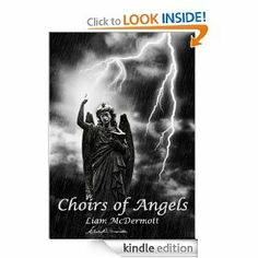Choirs of Angels by Liam McDermott. $3.54. 146 pages