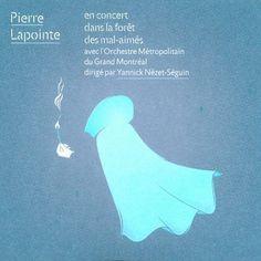 Pierre Lapointe: En concert dans la forêt des mal-aimés [CD]