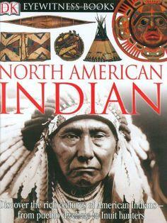 DK Eyewitness Books: North American Indian by David S. Murdoch, http://www.amazon.com/dp/0756610818/ref=cm_sw_r_pi_dp_gVFPtb1CQMZA4