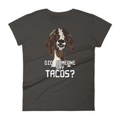 Goats and Tacos Ladies t-shirt