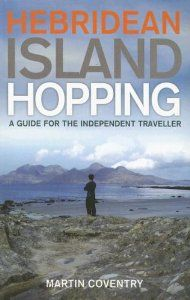 Hebridean Island Hopping: A Guide for the Independent Traveller Outer Hebrides, Irish Celtic, Scotland Travel, Coventry, Whisky, Trip Planning, Authors, Brave, Tours