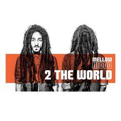 Mellow Mood - 2 The World - La Tempesta Dischi