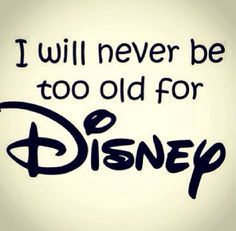 NEVER!!! It is the only place where I feel like a kid again!  I'm sorry, but you can't put a price tag on that. Not to mention now that I have my babies! I want to travel the world, but my heart will always come back to Disney any chance it can!